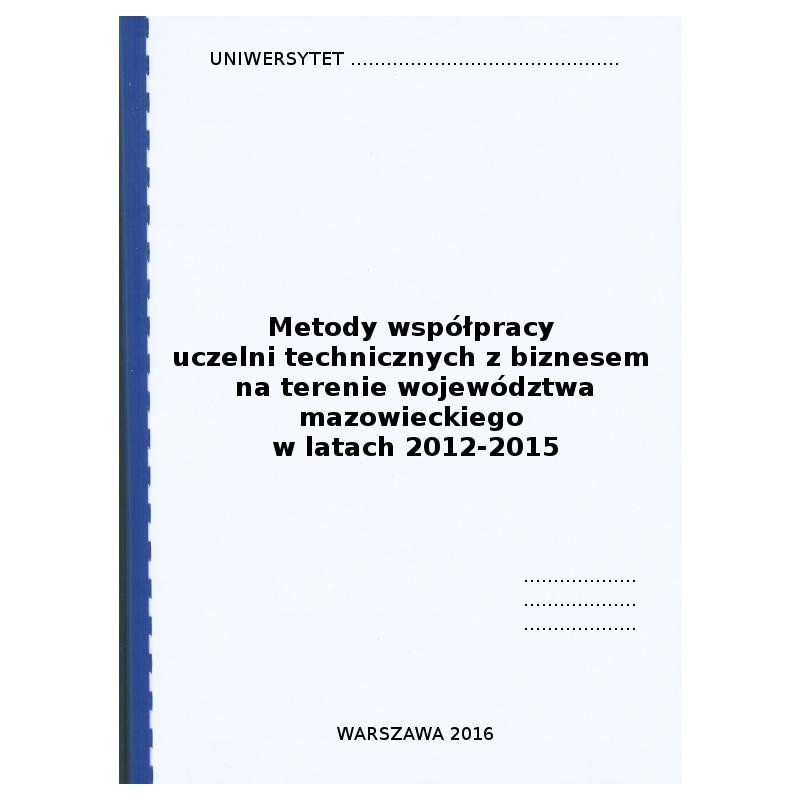 """Rozdział metodologiczny w pracy magisterskiej pt. """"Metody współpracy uczelni technicznych z biznesem"""""""