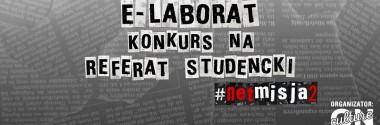 E-laborat. Konkurs na referat studencki z zakresu netnografii
