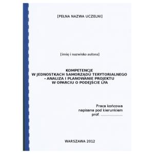 Praca dyplomowa: Matryca logiczna - Kompetencje w jednostkach samorządu terytorialnego - analiza i planowanie projektu w oparciu o podejście LFA - przykład